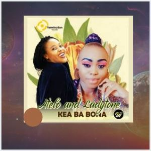 Atelo & Ladytone – Kea Ba Bona (Original Mix) Download Mp3