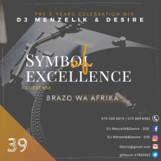 Brazo Wa Afrika – SOE Mix 39 (Symbol Of Excellence Guest Mix)
