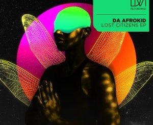 EP: Da Afrokid – Lost Citizens