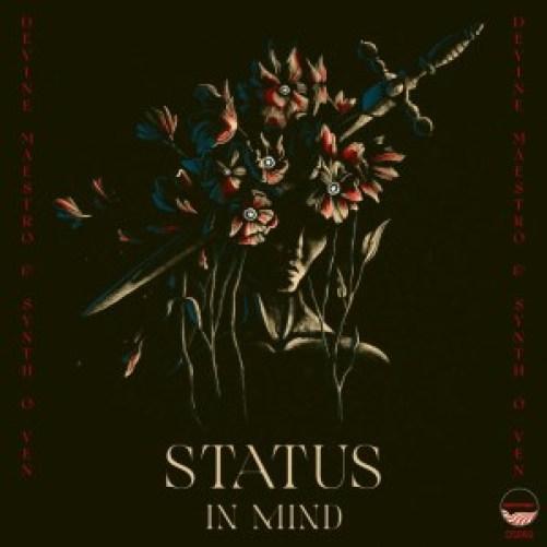 EP: Devine Maestro & Synth-O-Ven – Status In Mind