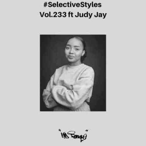 Kid Fonque & Judy Jay – Selective Styles vol. 233 Mix