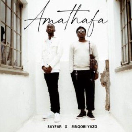 VIDEO: Sayfar & Mnqobi Yazo – Amathafa