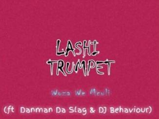 Woza We Mculi – Lashi Trumpet Ft. Danman Da Slag & DJ Behaviour Download Mp3