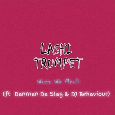 Woza We Mculi – Lashi Trumpet Ft. Danman Da Slag & DJ Behaviour Download Mp3