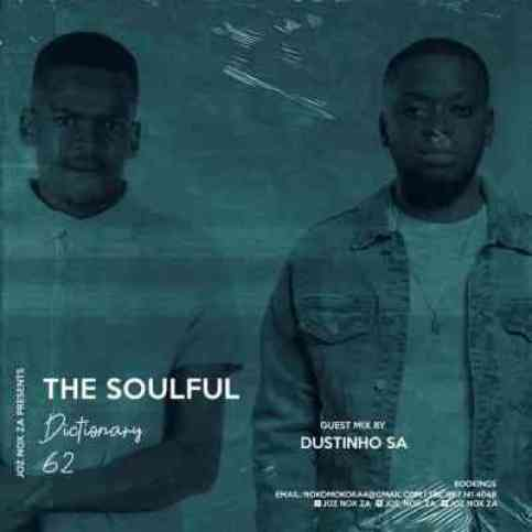 Dustinho SA – The Soulful Dictionary Vol. 62 (Guest Mix)