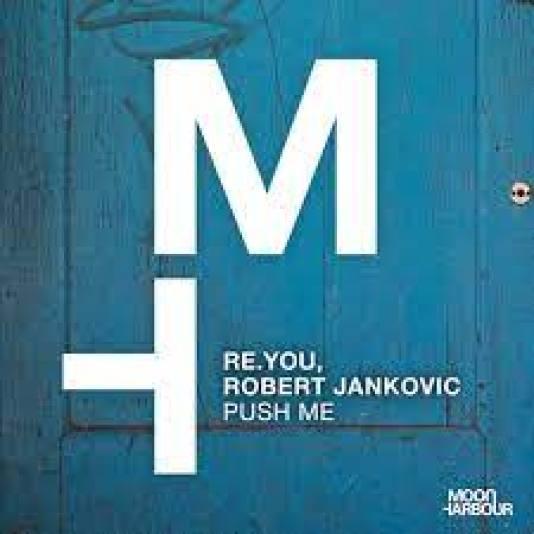 Re.You – Push Me Ft. Robert Jankovic