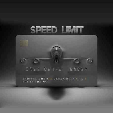 Shuffle Muzik, Urban Deep, Tk & Edgar De Mc – Speed Limit