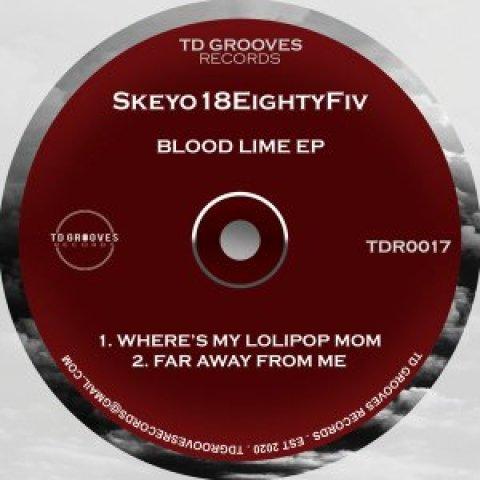 EP: Skeyo18EightyFiv – Blood Lime
