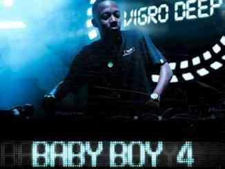 ALBUM: Vigro Deep – Baby Boy 4