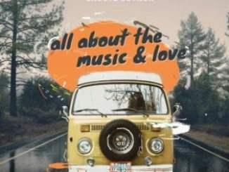 Groove Govnor, All About The Music, Love, download ,zip, zippyshare, fakaza, EP, datafilehost, album