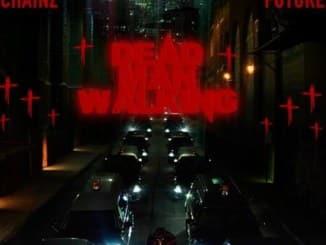 2 Chainz, Dead Man Walking, Future, mp3, download, datafilehost, fakaza, DJ Mix