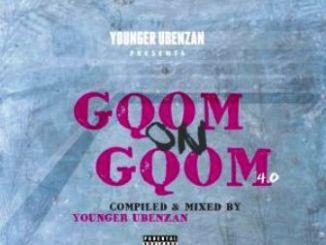 Younger Ubenzani, Gqom On Gqom 4.0, mp3, download, datafilehost, fakaza, DJ Mix