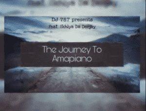 Dj 787, The journey To Amapiano, Skhiya DaDeejay, mp3, download, datafilehost, toxicwap, fakaza