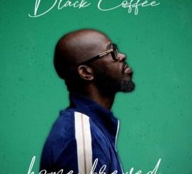 Black Coffee, Home Brewed 004 (Live Mix), mp3, download, datafilehost, toxicwap, fakaza