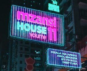 Various Artists, House Afrika Presents Mzansi House Vol.11, download ,zip, zippyshare, fakaza, EP, datafilehost, album
