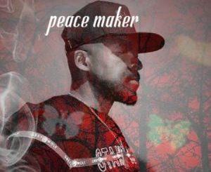 Peace Maker, Bayekele Bakhulume, mp3, download, datafilehost, toxicwap, fakaza