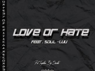Santic, Love or Hate, Soul Luu, mp3, download, datafilehost, toxicwap, fakaza