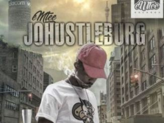 Emtee, Johustleburg, mp3, download, datafilehost, toxicwap, fakaza, Hiphop, Hip hop music, Hip Hop Songs, Hip Hop Mix, Hip Hop, Rap, Rap Music