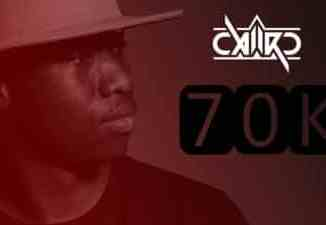 Caiiro, 70k Appreciation Mix, mp3, download, datafilehost, toxicwap, fakaza