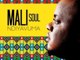 Mali Soul, Ndiyavuma, mp3, download, datafilehost, toxicwap, fakaza, video