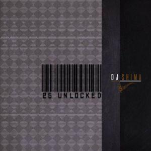 ALBUM: Dj Shima – 25 Unlocked