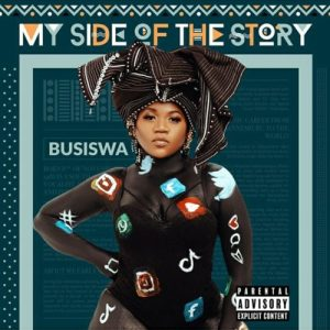ALBUM: Busiswa – My Side Of The Story(Cover Artwork + Tracklist)