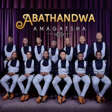 ALBUM: Abathandwa – Amagatsha