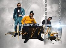 DOWNLOAD mp3: Big Zulu Ama Million ft. Cassper Nyovest & Musiholiq fakaza 2018 2019 gqom amapiano afrohouse music mp3 download