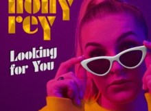 DOWNLOAD mp3: Holly Rey Looking For You fakaza 2018 2019 gqom amapiano afrohouse music mp3 download