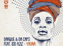 Download mp3: Darque & Da Capo Yauna ft. Idd Aziz fakaza mp3 download