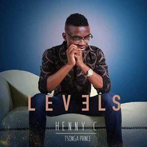 ALBUM DOWNLOAD : Henny C Tsonga Prince – Levels (Zip File)