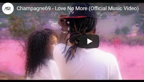 Champagne69 – Love No More [Official Music Video]-fakazahiphop