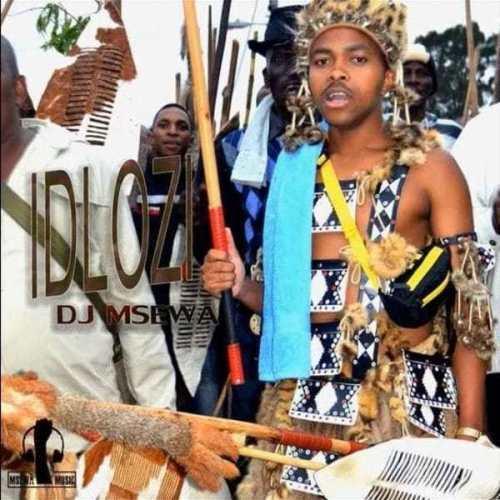 DJ Msewa – Idlozi