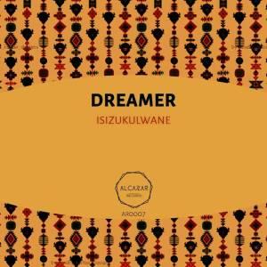 Dreamer – Isizukulwane (Original Mix)-fakazahiphop