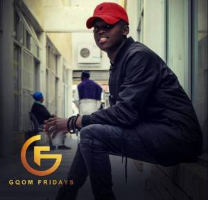 Drega – GqomFridayS Mix Vol.108 [MIXTAPE]-fakazahiphop