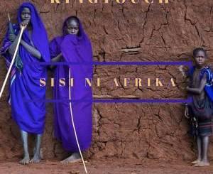 KingTouch – Sisi Ni Afrika (Voyage Mix)