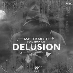 Master Mello feat. Rona Ray – Delusion (George Lesley Remix)-fakazahiphop