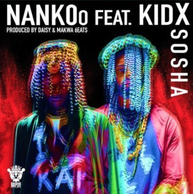 Nankoo – Sosha Ft. Kid X-fakazahiphop