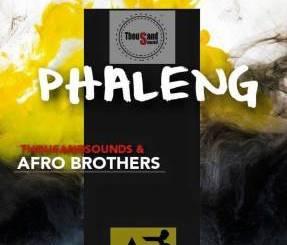 Thousand Sounds & Afro Brotherz – Phaleng (Original Mix)