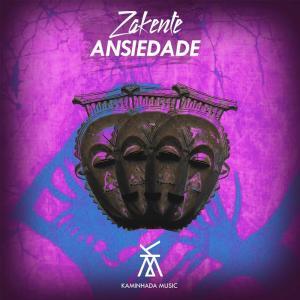 Zakente – Ansiedade (Original Mix)-fakazahiphop