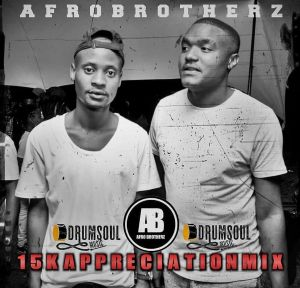 Afro Brotherz – 15K Appreciation Mix