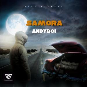 Andyboi – Samora