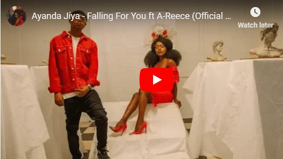 Ayanda Jiya – Falling For You Ft. A-Reece