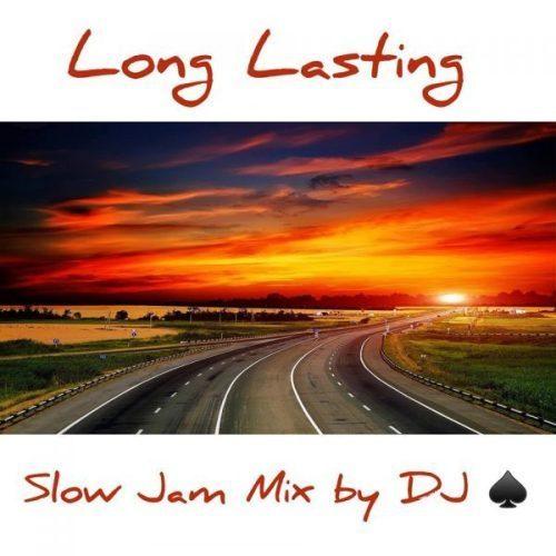 DJ Ace – Long Lasting (Slow Jam Mix)