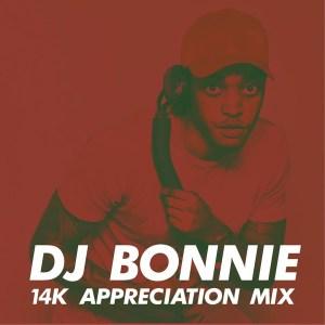 DJ Bonnie – 14K Appreciation Mix