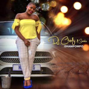 DJ Chofy – iShampompo (feat. Samke)