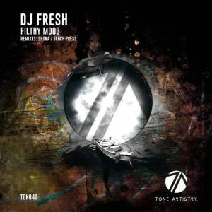 DJ Fresh – Filthy Moog (Bench Press Remix)