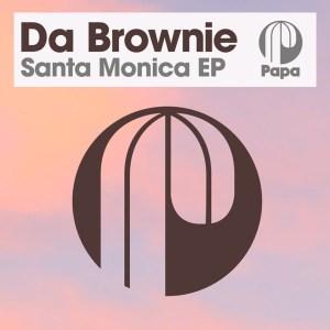 Da Brownie – Santa Monica EP