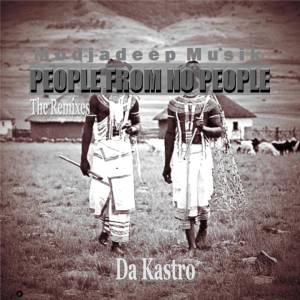 Da Kastro – People From No People (Remix)