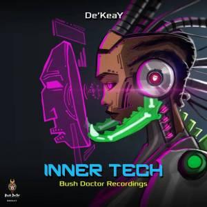 De'KeaY – Inner Tech EP